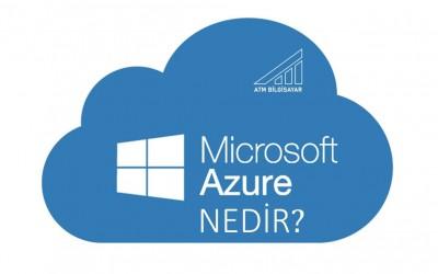 Microsoft Azure Nedir?